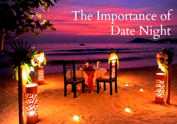 The Importance of Date Night