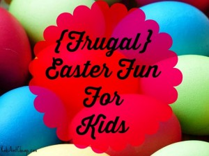 frugal easter fun for kids