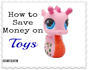 how to save money on toys