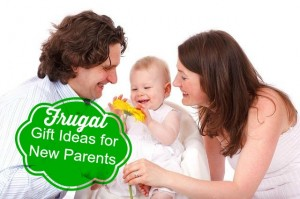 frugal gift ideas for new parents