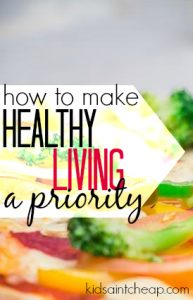 Making healthy living a priority isn't easy to do but it is possible. Here's how my family is going about it.