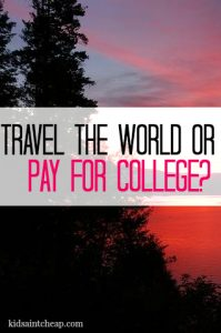 One family has made the decision to spend money on traveling instead of college for their children. Would you do the same?