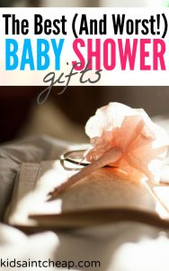 Is a baby shower in your near future? Here are the best baby shower gifts as well as the worst ones you can purchase for the parents to be.