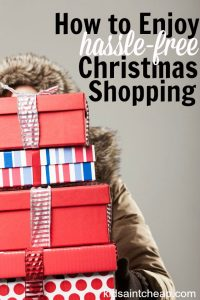I love Christmas gift giving but hate fighting crowds and feeling stressed out. Here's my strategy for hassle free Christmas shopping.