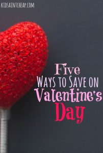 Saving on Valentine's day is actually quite simple with a little planning. Here are the strategies we use for a fun but budget friendly Valentine's Day.