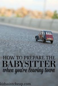 For our first long trip away we've left a list of information with the babysitter. Here's how to prepare the babysitter when you're going out of town.
