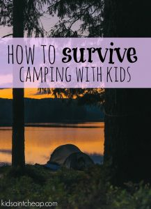 Camping with young children isn't always easy but it can still be fun. Here's what you need to know to survive your next camping trip!