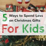5 Ways to Buy Cheap Christmas Gifts for Kids