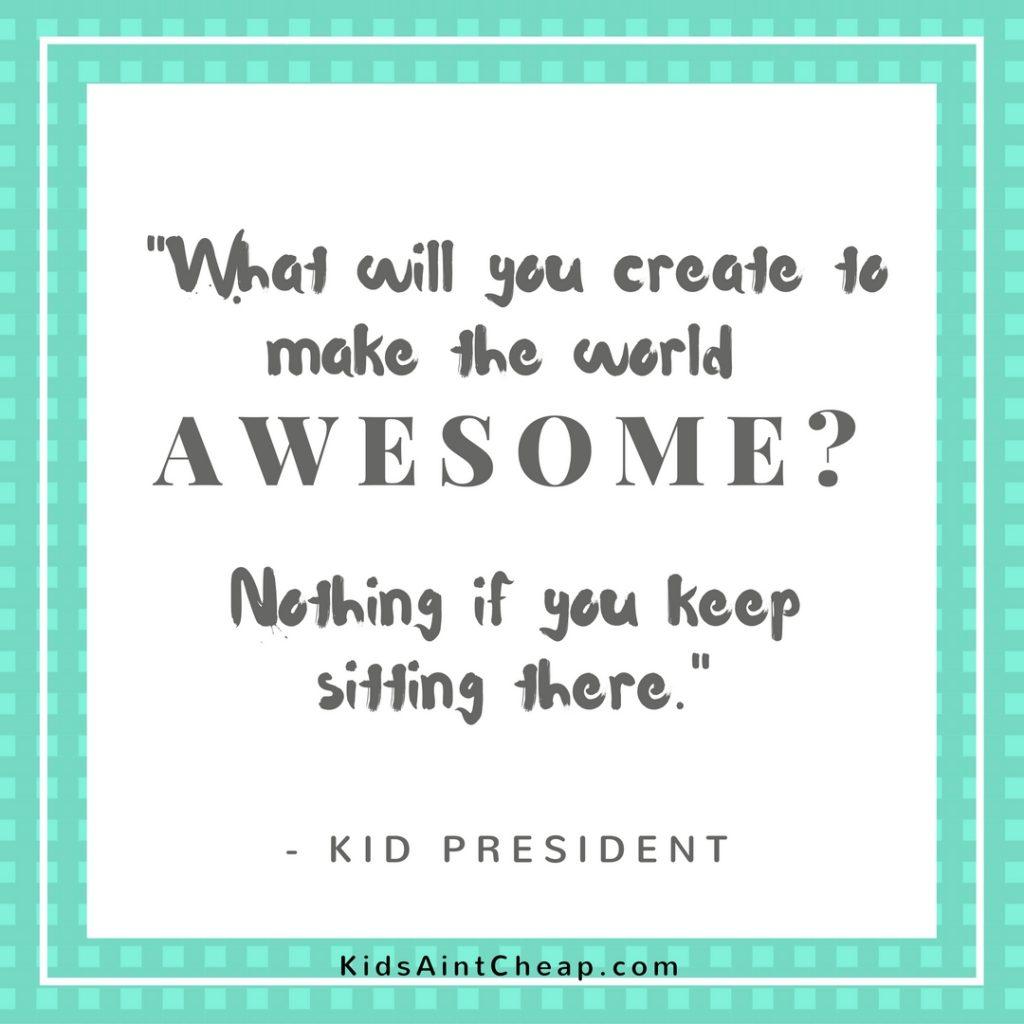 Kid President quotes (4)