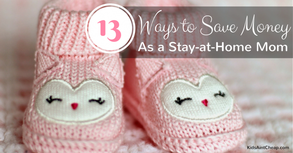 ways for stay-at-home moms to save money