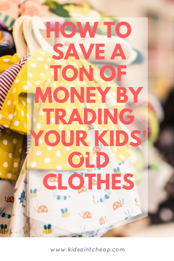 How To Save A Ton of Money by Trading Your Kids' Old Clothes