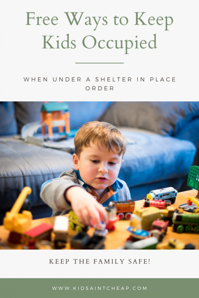 Free Ways to Keep Kids Occupied When Under a Shelter in Place Order