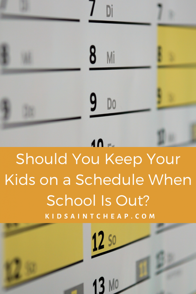 Should You Keep Your Kids on a Schedule When School Is Out?